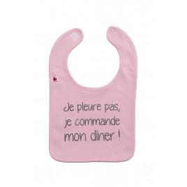 Bavoir `Je pleure pas je commande mon dîner` rose