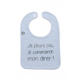 Bavoir `Je pleure pas je commande mon dîner` bleu